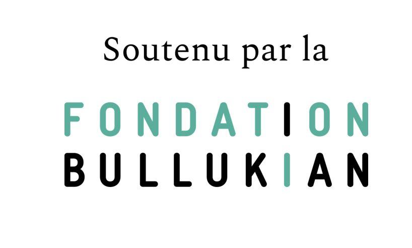 Soutenu par la fondation Bullukian